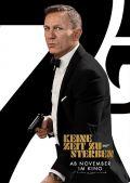 """James Bond 007 - Keine Zeit zu sterben (""""No Time to Die"""", 2019)"""