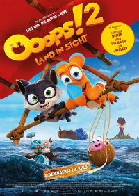 Ooops! 2 - Land in Sicht (Kino) 2020