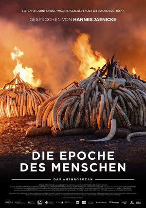 """Die Epoche des Menschen (""""Anthropocene: The Human Epoch"""", 2018)"""