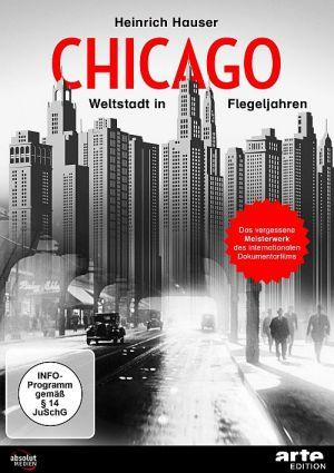 Chicago - Weltstadt in Flegeljahren, Weltstadt in Flegeljahren - Ein Bericht über Chicago (DVD) 1931