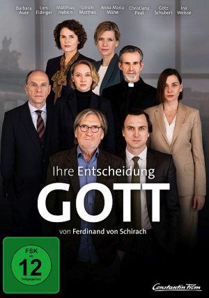 Glauben: Gott von Ferdinand von Schirach (2020)