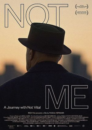 NOT ME - A Journey with Not Vital (2020)