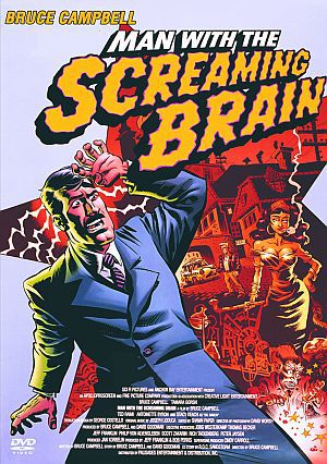 Man with the Screaming Brain (DVD) 2005